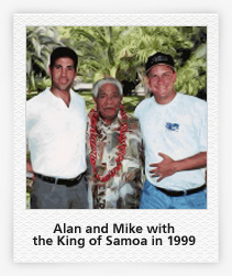 Alan & Mike with the King of Samoa in 1999